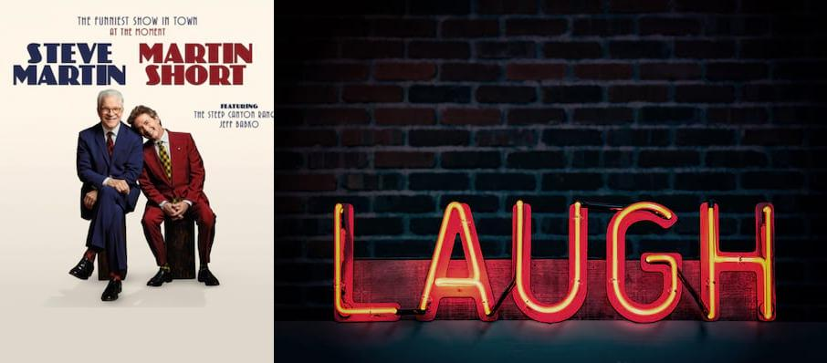 Steve Martin & Martin Short at Constellation Brands Performing Arts Center