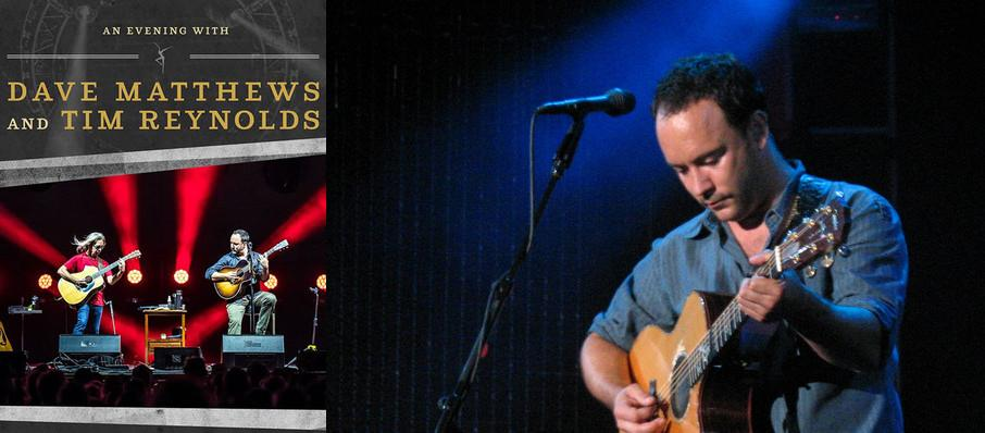 Dave Matthews and Tim Reynolds at Constellation Brands Performing Arts Center