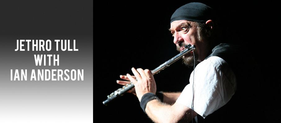 Jethro Tull with Ian Anderson at Constellation Brands Performing Arts Center