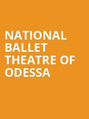 National Ballet Theatre of Odessa at Rochester Auditorium Theatre