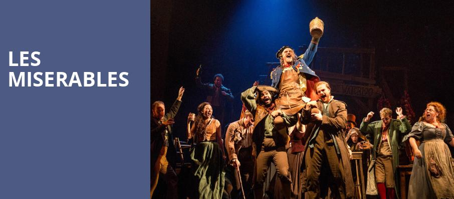 Les Miserables, Rochester Auditorium Theatre, Rochester