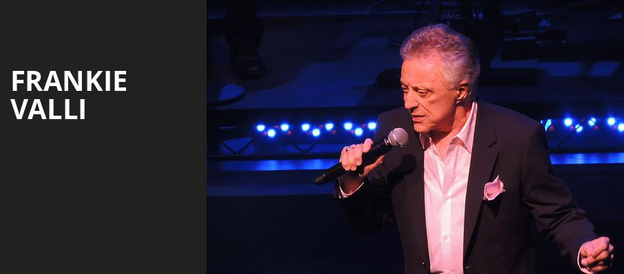 Frankie Valli, Kodak Center, Rochester